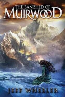 The Banished of Muirwood (Paperback)