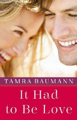 It Had to Be Love (Paperback)