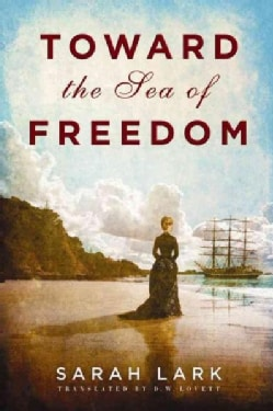 Toward the Sea of Freedom (Paperback)