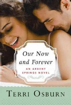 Our Now and Forever (Paperback)
