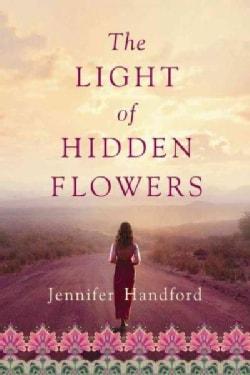 The Light of Hidden Flowers (Hardcover)