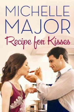Recipe for Kisses (Paperback)