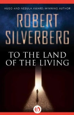To the Land of the Living (Paperback)