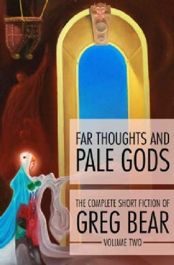 Far Thoughts and Pale Gods (Paperback)