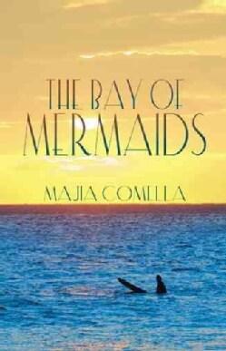 The Bay of Mermaids (Hardcover)