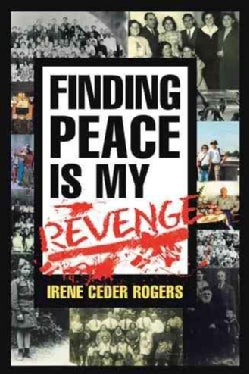 Finding Peace Is My Revenge (Hardcover)