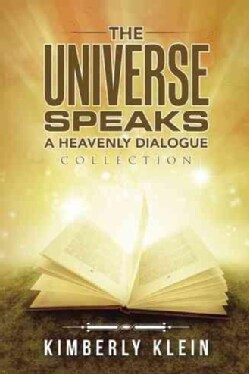 The Universe Speaks a Heavenly Dialogue: Collection (Hardcover)