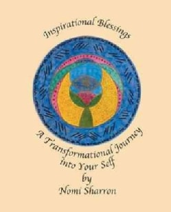 Inspirational Blessings: A Transformational Journey into Your Self (Paperback)