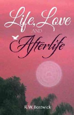 Life, Love and Afterlife (Hardcover)