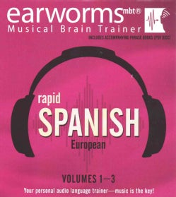 Earworms Rapid Spanish: European
