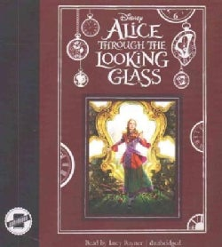 Alice Through the Looking Glass (CD-Audio)