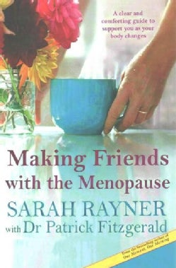 Making Friends With the Menopause (Paperback)