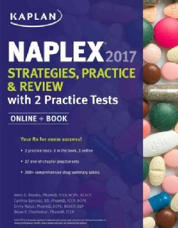 Kaplan NAPLEX Strategies, Practice & Review With 2 Practice Tests 2017
