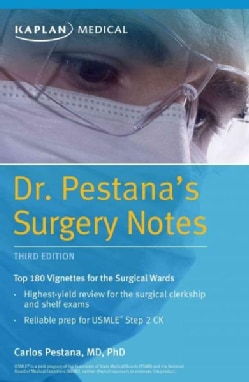 Dr. Pestana's Surgery Notes: Top 180 Vignettes for the Surgical Wards (Paperback)
