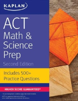 Kaplan ACT Math & Science Prep: Includes 500+ Practice Questions (Paperback)