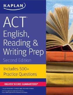 Kaplan ACT English, Reading & Writing Prep: Includes 500+ Practice Questions (Paperback)