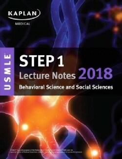 Kaplan USMLE Step 1 Behavioral Science and Social Sciences Lecture Notes 2018 (Paperback)