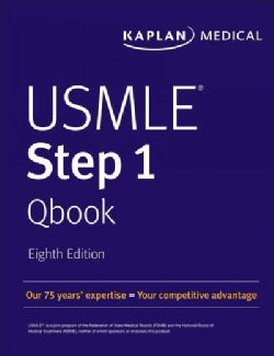 Kaplan USMLE Step 1 Qbook: 850 Exam-like Practice Questions to Boost Your Score (Paperback)