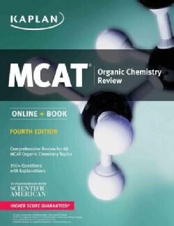 Kaplan MCAT Organic Chemistry Review 2018-2019