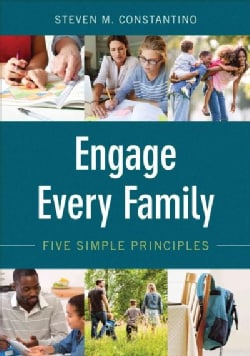 Engage Every Family: Five Simple Principles (Paperback)