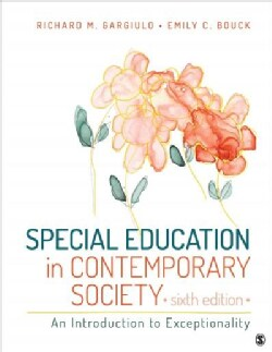 Special Education in Contemporary Society: An Introduction to Exceptionality (Paperback)