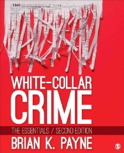 White-Collar Crime: The Essentials (Paperback)
