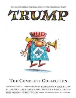 Trump The Complete Collection The Essential Kurtzman 2 (Hardcover)