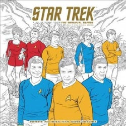 Star Trek The Original Series Adult Coloring Book: Where No Man Has Gone Before (Paperback)