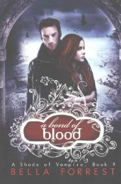 A Bond of Blood (Paperback)