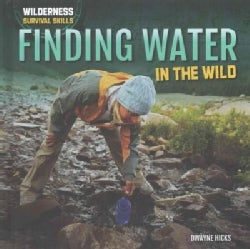 Finding Water in the Wild (Hardcover)