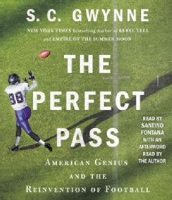 The Perfect Pass: American Genius and the Reinvention of Football (CD-Audio)