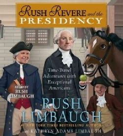 Rush Revere and the Presidency (CD-Audio)