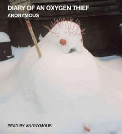 Diary of an Oxygen Thief (CD-Audio)