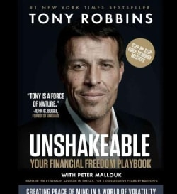 Unshakeable: Your Financial Freedom Playbook, Creating Peace of Mind in a World of Volatility (CD-Audio)