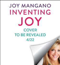 Inventing Joy: Dare to Build a Brave & Creative Life (CD-Audio)