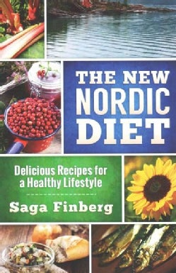 The New Nordic Diet: Delicious Recipes for a Healthy Lifestyle (Paperback)