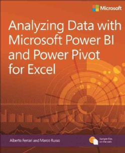 Analyzing Data with Power BI and Power Pivot for Excel (Paperback)