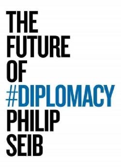 The Future of Diplomacy (Paperback)