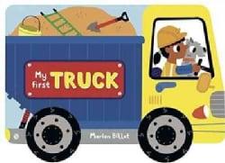 My First Truck (Board book)