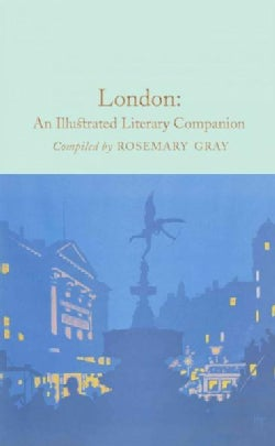 London: An Illustrated Literary Companion (Hardcover)
