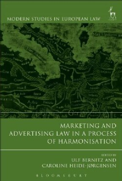 Marketing and Advertising Law in a Process of Harmonisation (Hardcover)