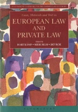 Cases, Materials and Text on European Law and Private Law (Paperback)