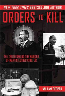 The Plot to Kill King: The Truth Behind the Assassination of Martin Luther King Jr. (Hardcover)