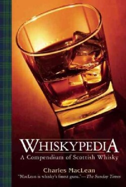 Whiskypedia: A Compendium of Scotch Whisky (Paperback)