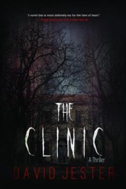 The Clinic: A Thriller (Paperback)