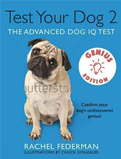 Test Your Dog's IQ: Genius Edition (Hardcover)