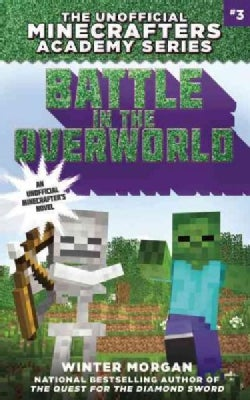Battle in the Overworld (Paperback)