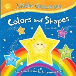 Colors and Shapes: Touch-and-trace Early Learning Fun! (Board book)