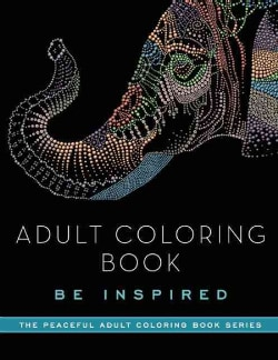 Be Inspired Adult Coloring Book (Paperback)