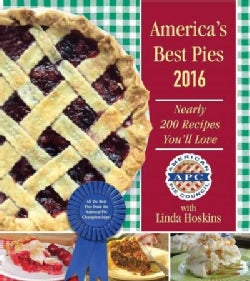 America's Best Pies 2016-2017: Nearly 200 Recipes You'll Love (Hardcover)